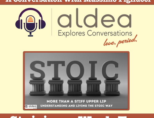 More than a Stiff Upper Life – Understanding and Living the Stoic Way – Week Two – A Conversation with Massimo Pigliucci – Podcast Conversation, Video, Audio, and Reflective Guide