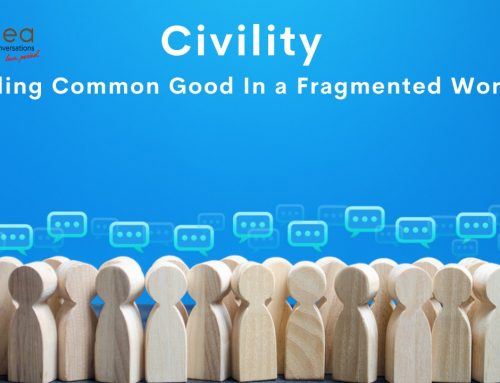 Civility – Finding Common Good In A Fragmented World